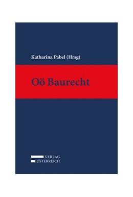 Abbildung von Pabel | Oö Baurecht | 1. Auflage | 2018 | beck-shop.de