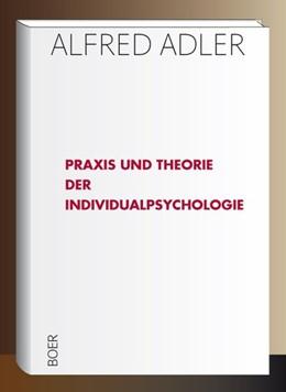Abbildung von Adler | Praxis und Theorie der Individualpsychologie | 2019 | Vorträge zur Einführung in die...