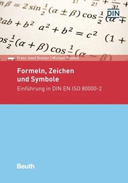 Abbildung von Drexler / Krystek   Formeln, Zeichen und Symbole   2019   Einführung in DIN EN ISO 80000...