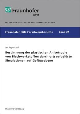 Abbildung von Pagenkopf | Bestimmung der plastischen Anisotropie von Blechwerkstoffen durch ortsaufgelöste Simulationen auf Gefügeebene. | 1. Auflage | 2019 | 21 | beck-shop.de