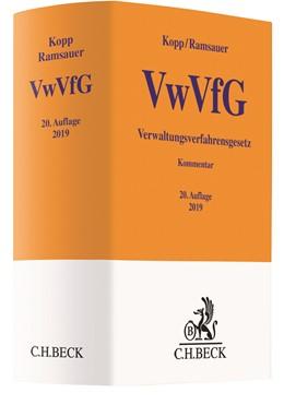 Abbildung von Kopp / Ramsauer | Verwaltungsverfahrensgesetz: VwVfG | 20., vollständig überarbeitete Auflage | 2019