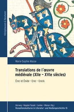 Abbildung von Masse   Translations de l´oeuvre médiévale (XIIe - XVIe siècles)   1. Auflage   2020   beck-shop.de