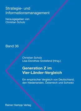 Abbildung von Scholz / Grotefend | Generation Z im Vier-Länder-Vergleich | 2019 | Ein empirischer Vergleich von ...