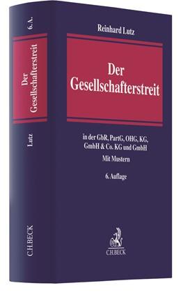 Abbildung von Lutz | Der Gesellschafterstreit | 6. Auflage | 2020 | in der GbR, PartG, OHG, KG, Gm...