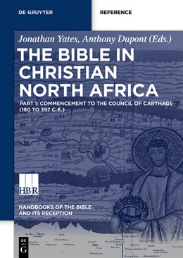 Abbildung von Yates / Dupont | The Bible in Christian North Africa | 2020 | 4/1