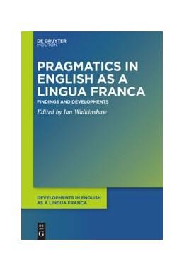 Abbildung von Walkinshaw | Pragmatics in English as a Lingua Franca | 1. Auflage | 2021 | 14 | beck-shop.de