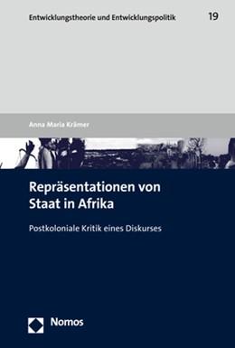 Abbildung von Krämer | Repräsentationen von Staat in Afrika | 2019 | Postkoloniale Kritik eines Dis...
