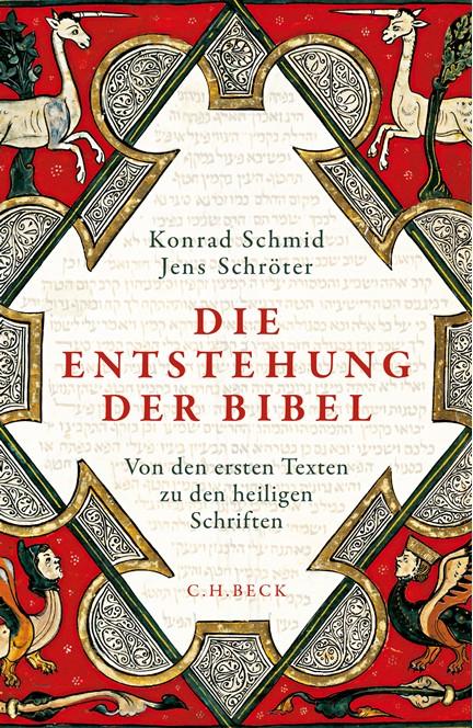 Cover: Jens Schröter|Konrad Schmid, Die Entstehung der Bibel