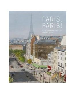 Abbildung von Paris, Paris!   1. Auflage   2019   beck-shop.de