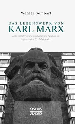 Abbildung von Sombart | Das Lebenswerk von Karl Marx | 1. Auflage | 2019 | beck-shop.de