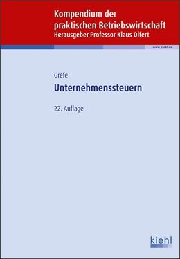 Abbildung von Grefe / Olfert   Unternehmenssteuern   22. Auflage   2019   beck-shop.de