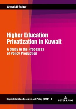 Abbildung von Al-Asfour | Higher Education Privatization in Kuwait | 2019 | A Study in the Processes of Po... | 9