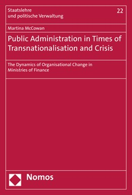 Abbildung von McCowan | Public Administration in Times of Transnationalisation and Crisis | 2019 | The Dynamics of Organisational...