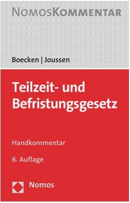 Abbildung von Boecken / Joussen | Teilzeit- und Befristungsgesetz | 6. Auflage | 2019 | Handkommentar