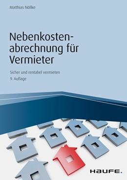Abbildung von Nöllke | Nebenkostenabrechnung für Vermieter | 9. Auflage 2019 | 2019