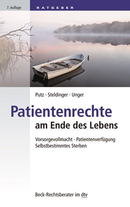 Abbildung von Putz / Steldinger | Patientenrechte am Ende des Lebens | 7. Auflage | 2021 | 51242 | beck-shop.de