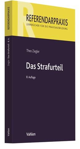 Abbildung von Ziegler | Das Strafurteil | 8., neu bearbeitete Auflage | 2019
