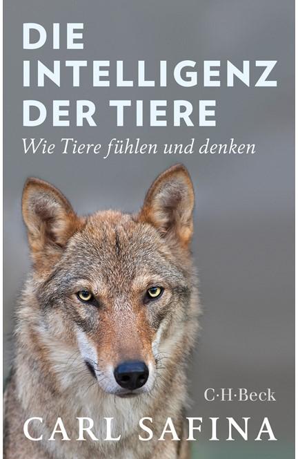 Cover: Carl Safina, Die Intelligenz der Tiere
