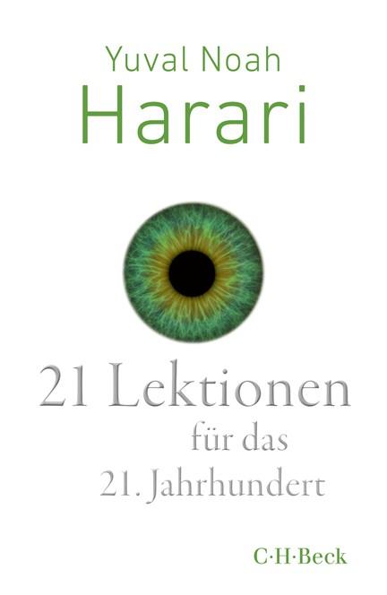 Cover: Yuval Noah Harari, 21 Lektionen für das 21. Jahrhundert