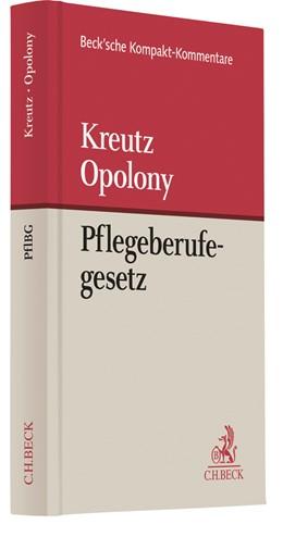 Abbildung von Kreutz / Opolony | Gesetz über die Pflegeberufe: PflBG | 1. Auflage | 2019 | beck-shop.de
