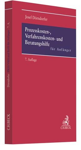 Abbildung von Dörndorfer   Prozesskosten-, Verfahrenskosten- und Beratungshilfe für Anfänger   7., überarbeitete Auflage   2020