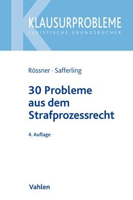 Abbildung von Rössner / Safferling | 30 Probleme aus dem Strafprozessrecht | 4. Auflage | 2020