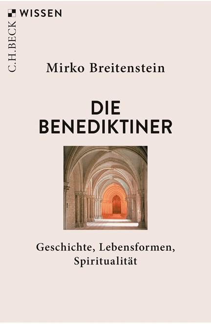 Cover: Mirko Breitenstein, Die Benediktiner