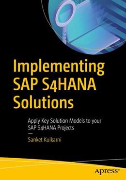 Abbildung von Kulkarni | Implementing SAP S/4HANA | 1. Auflage | 2019 | beck-shop.de