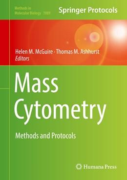 Abbildung von McGuire / Ashhurst | Mass Cytometry | 1st ed. 2019 | 2019 | Methods and Protocols | 1989