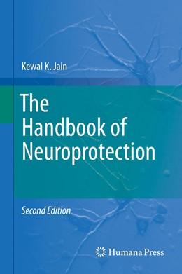 Abbildung von Jain | The Handbook of Neuroprotection | 2. Auflage | 2019 | beck-shop.de