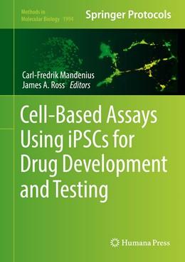 Abbildung von Mandenius / Ross | Cell-Based Assays Using iPSCs for Drug Development and Testing | 1st ed. 2019 | 2019 | 1994