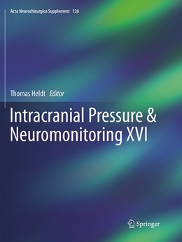 Abbildung von Heldt | Intracranial Pressure & Neuromonitoring XVI | Softcover reprint of the original 1st ed. 2018 | 2019 | 126