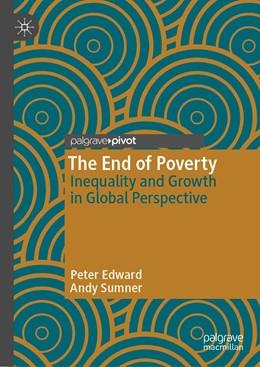 Abbildung von Edward / Sumner | The End of Poverty | 1. Auflage | 2019 | beck-shop.de