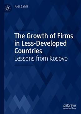 Abbildung von Sahiti | The Growth of Firms in Less-Developed Countries | 1. Auflage | 2019 | beck-shop.de