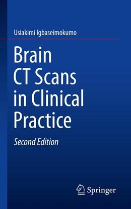 Abbildung von Igbaseimokumo | Brain CT Scans in Clinical Practice | 2. Auflage | 2019 | beck-shop.de