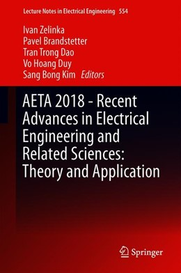 Abbildung von Zelinka / Brandstetter / Trong Dao / Hoang Duy / Kim | AETA 2018 - Recent Advances in Electrical Engineering and Related Sciences: Theory and Application | 1st ed. 2020 | 2019 | 554
