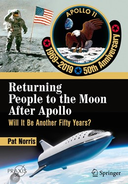 Abbildung von Norris | Returning People to the Moon After Apollo | 1st ed. 2019 | 2019 | Will It Be Another Fifty Years...