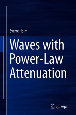 Abbildung von Holm | Waves with Power-Law Attenuation | 1st ed. 2019 | 2019