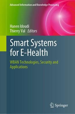 Abbildung von Idoudi / Val | Smart Systems for E-Health | 1. Auflage | 2021 | beck-shop.de