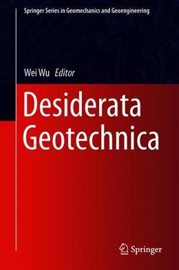 Abbildung von Wu | Desiderata Geotechnica | 1st ed. 2019 | 2019