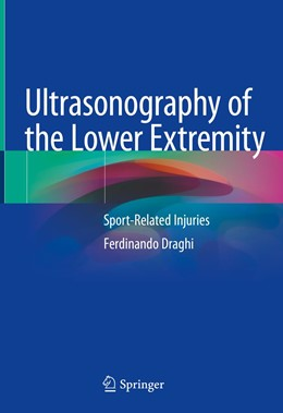 Abbildung von Draghi   Ultrasonography of the Lower Extremity   1st ed. 2019   2019   Sport-Related Injuries