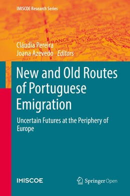 Abbildung von Pereira / Azevedo | New and Old Routes of Portuguese Emigration | 1st ed. 2019 | 2019 | Uncertain Futures at the Perip...