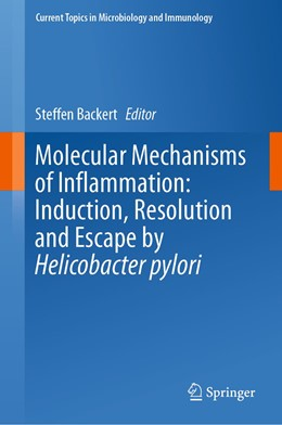 Abbildung von Backert | Molecular Mechanisms of Inflammation: Induction, Resolution and Escape by Helicobacter pylori | 1st ed. 2019 | 2019 | 421