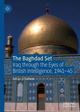 Abbildung von O'Sullivan | The Baghdad Set | 1. Auflage | 2019 | beck-shop.de