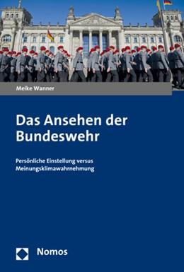 Abbildung von Wanner | Das Ansehen der Bundeswehr | 1. Auflage | 2019 | beck-shop.de
