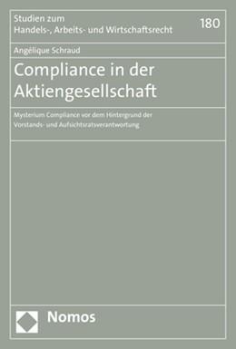 Abbildung von Schraud | Compliance in der Aktiengesellschaft | 2019 | Mysterium Compliance vor dem H...