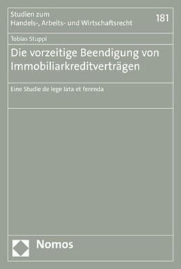 Abbildung von Stuppi | Die vorzeitige Beendigung von Immobiliarkreditverträgen | 2019 | Eine Studie de lege lata et fe... | 181