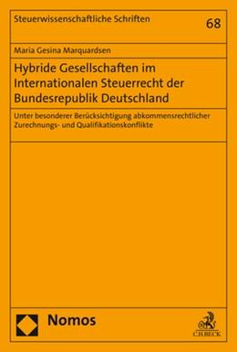 Abbildung von Marquardsen | Hybride Gesellschaften im Internationalen Steuerrecht der Bundesrepublik Deutschland | 2019 | Unter besonderer Berücksichtig...