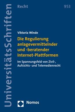 Abbildung von Winde | Die Regulierung anlagevermittelnder und -beratender Internet-Plattformen | 2019 | Im Spannungsfeld von Zivil-, A...