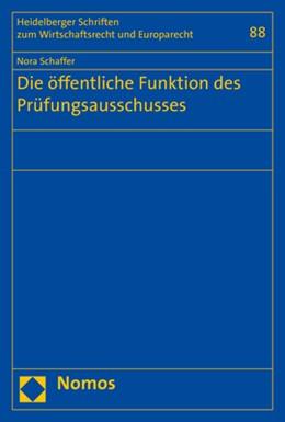 Abbildung von Schaffer | Die öffentliche Funktion des Prüfungsausschusses | 2019 | 88